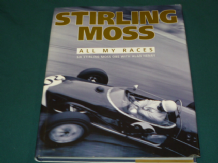 STIRLING MOSS ALL MY RACES. Moss & Henry